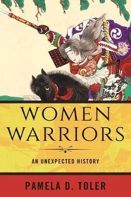 Image for Women Warriors - An Unexpected History from emkaSi