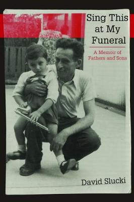 Image for Sing This at My Funeral - A Memoir of Fathers and Sons from emkaSi