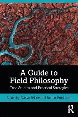 Image for A Guide to Field Philosophy - Case Studies and Practical Strategies from emkaSi