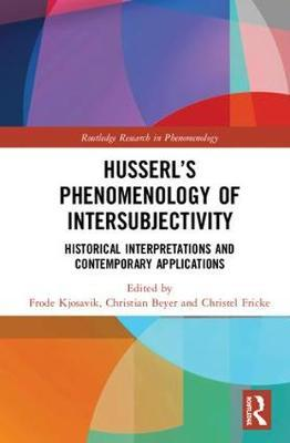 Image for Husserl's Phenomenology of Intersubjectivity - Historical Interpretations and Contemporary Applications from emkaSi