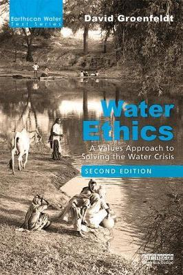 Image for Water Ethics - A Values Approach to Solving the Water Crisis from emkaSi