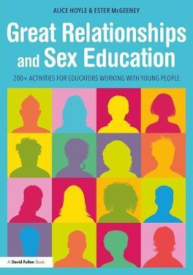 Image for Great Relationships and Sex Education - 200+ Activities for Educators Working with Young People from emkaSi
