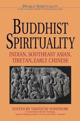 Image for Buddhist Spirituality: Indian, Southeast Asian, Tibetian, Early Chinese from emkaSi