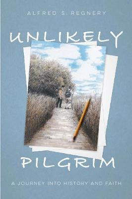 Image for Unlikely Pilgrim - A Journey into History and Faith from emkaSi