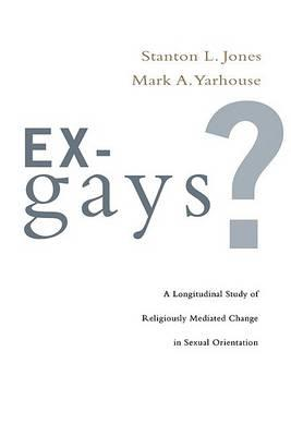 Image for Ex-Gays?: A Longitudinal Study of Religiously Mediated Change in Sexual Orientation from emkaSi