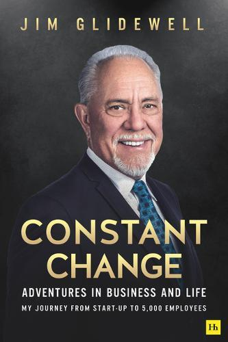 Image for Constant Change - Adventures in business and life - my journey from start-up to 5,000 employees from emkaSi