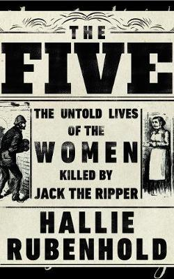 Image for The Five - The Untold Lives of the Women Killed by Jack the Ripper from emkaSi