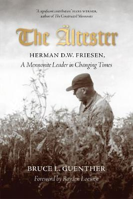 Image for The altester - Herman D.W. Friesen, A Mennonite Leader in Changing Times from emkaSi
