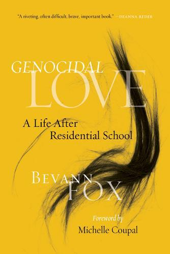 Image for Genocidal Love - A Life after Residential School from emkaSi