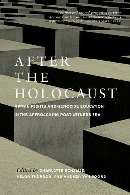 Image for After the Holocaust - Human Rights and Genocide Education in the Approaching Post-Witness Era from emkaSi