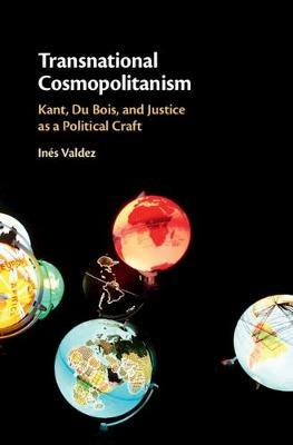 Image for Transnational Cosmopolitanism - Kant, Du Bois, and Justice as a Political Craft from emkaSi