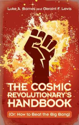 Image for The Cosmic Revolutionary's Handbook - (Or: How to Beat the Big Bang) from emkaSi