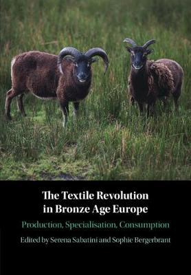 Image for The Textile Revolution in Bronze Age Europe - Production, Specialisation, Consumption from emkaSi