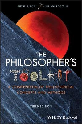 Image for The Philosopher's Toolkit - A Compendium of Philosophical Concepts and Methods from emkaSi