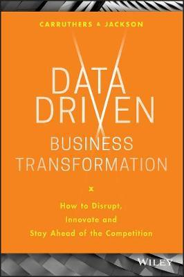 Image for Data Driven Business Transformation - How to Disrupt, Innovate and Stay Ahead of the Competition from emkaSi