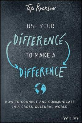 Image for Use Your Difference to Make a Difference - How to Connect and Communicate in a Cross-Cultural World from emkaSi