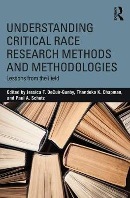 Image for Understanding Critical Race Research Methods and Methodologies: Lessons from the Field from emkaSi