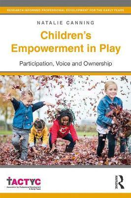 Image for Children's Empowerment in Play - Participation, Voice and Ownership from emkaSi