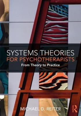 Image for Systems Theories for Psychotherapists - From Theory to Practice from emkaSi