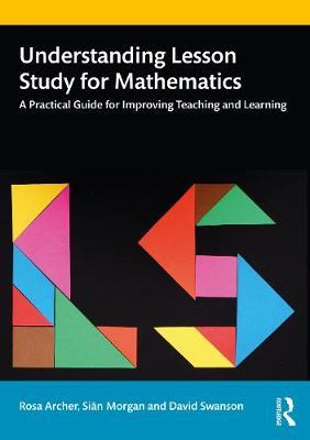 Image for Understanding Lesson Study for Mathematics - A Practical Guide for Improving Teaching and Learning from emkaSi