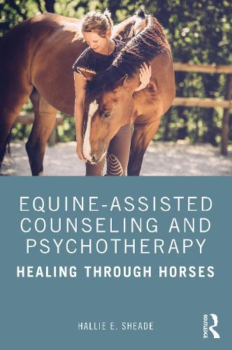 Image for Equine-Assisted Counseling and Psychotherapy - Healing Through Horses from emkaSi