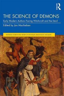 Image for The Science of Demons - Early Modern Authors Facing Witchcraft and the Devil from emkaSi