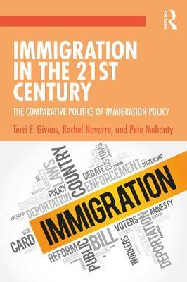 Image for Immigration in the 21st Century - The Comparative Politics of Immigration Policy from emkaSi