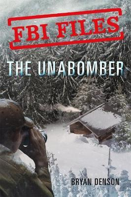 Image for The Unabomber - Agent Kathy Puckett and the Hunt for a Serial Bomber from emkaSi