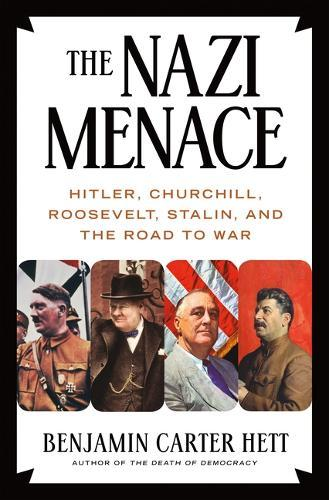 Image for The Nazi Menace - Hitler, Churchill, Roosevelt, Stalin, and the Road to War from emkaSi