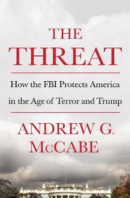 Image for The Threat - How the FBI Protects America in the Age of Terror and Trump from emkaSi