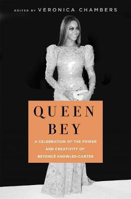 Image for Queen Bey - A Celebration of the Power and Creativity of Beyonce Knowles-Carter from emkaSi