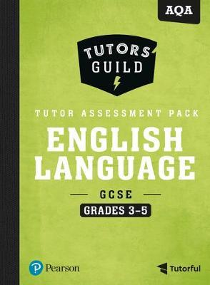 Image for Tutors' Guild AQA GCSE (9-1) English Language Grades 3-5 Tutor Assessment Pack from emkaSi