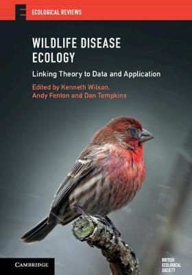 Image for Wildlife Disease Ecology - Linking Theory to Data and Application from emkaSi