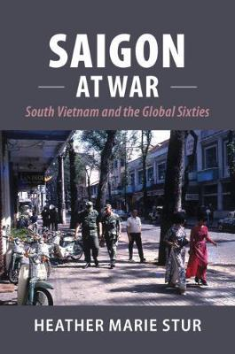 Image for Saigon at War - South Vietnam and the Global Sixties from emkaSi