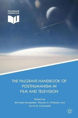 Image for The Palgrave Handbook of Posthumanism in Film and Television from emkaSi