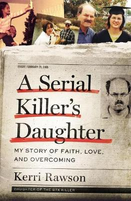 Image for A Serial Killer's Daughter - My Story of Faith, Love, and Overcoming from emkaSi