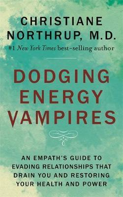 Image for Dodging Energy Vampires - An Empath's Guide to Evading Relationships That Drain You and Restoring Your Health and Power from emkaSi
