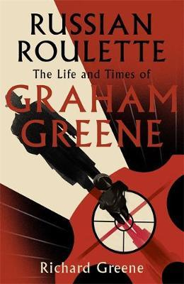 Image for Russian Roulette - The Life and Times of Graham Greene from emkaSi