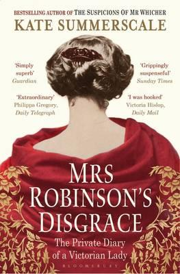 Image for Mrs Robinson's Disgrace: The Private Diary of a Victorian Lady from emkaSi