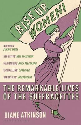 Image for Rise Up Women! - The Remarkable Lives of the Suffragettes from emkaSi