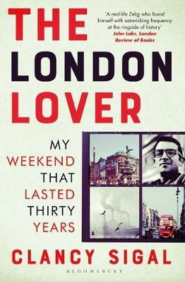 Image for The London Lover - My Weekend that Lasted Thirty Years from emkaSi