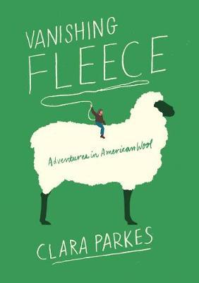 Image for Vanishing Fleece: Adventures in American Wool from emkaSi