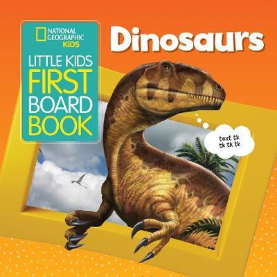 Image for National Geographic Kids Little Kids First Board Book: Dinosaurs from emkaSi