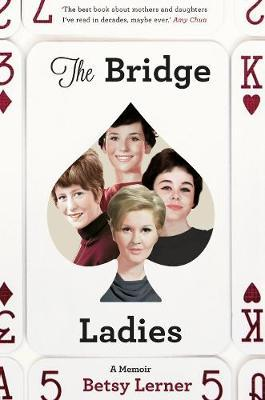 Image for The Bridge Ladies: A Memoir from emkaSi