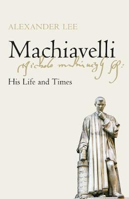 Image for Machiavelli - His Life and Times from emkaSi