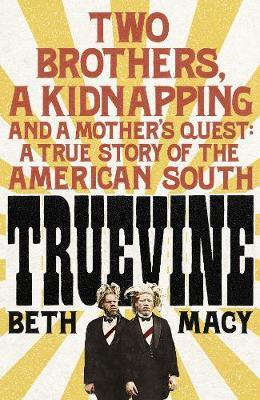 Image for Truevine: An Extraordinary True Story of Two Brothers and a Mother's Love from emkaSi