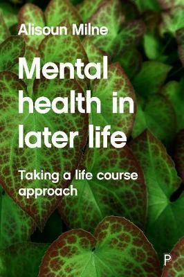 Image for Mental Health in Later Life - Taking a Life Course Approach from emkaSi
