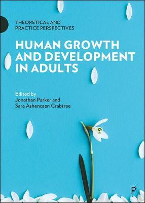 Image for Human Growth and Development in Adults - Theoretical and Practice Perspectives from emkaSi