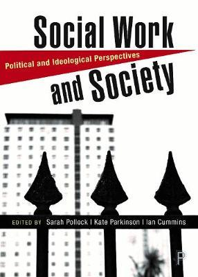 Image for Social Work and Society - Political and Ideological Perspectives from emkaSi