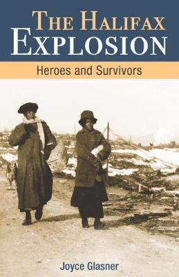 Image for Halifax Explosion - Heroes and Survivors from emkaSi
